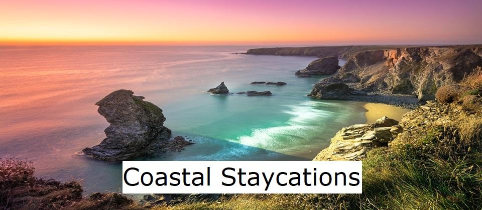 Coastal Staycations