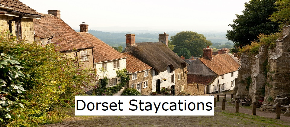 Dorset Staycations