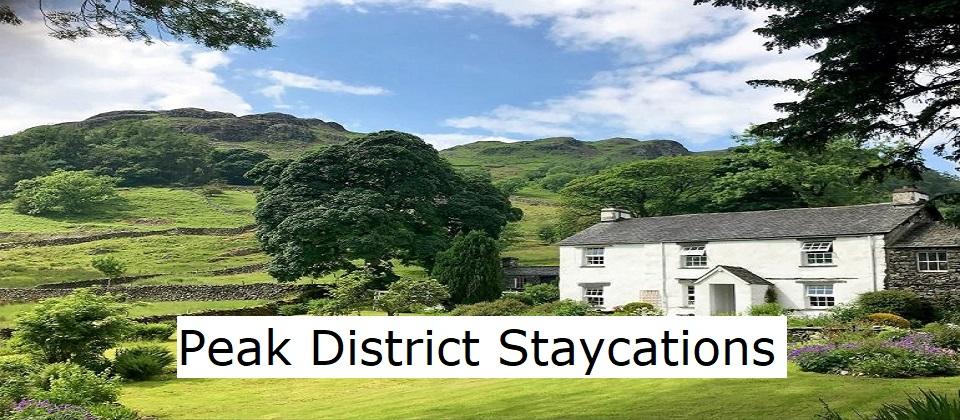 Peak District Staycations