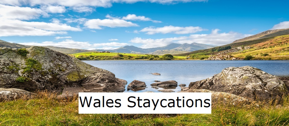Wales Staycations