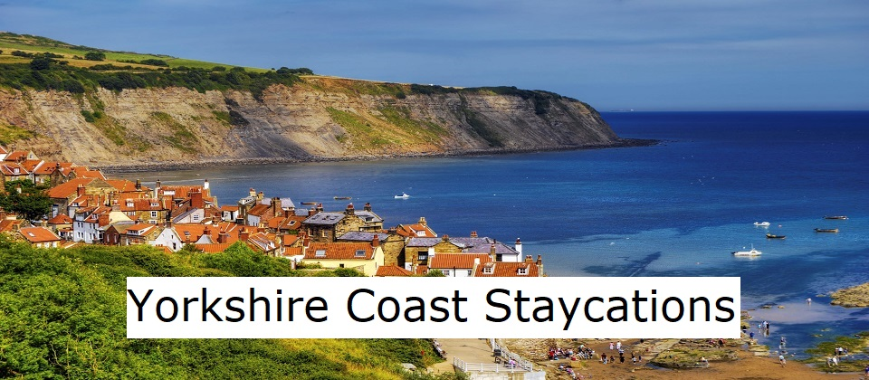 Yorkshire Coast Staycations