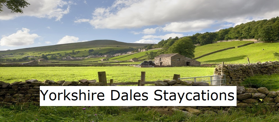 Yorkshire Dales Staycations